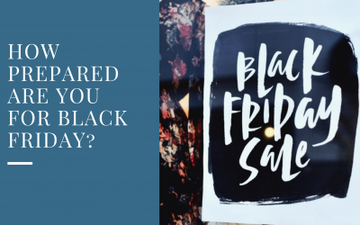 How prepared are you for Black Friday?